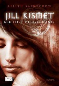 Jill Kismet - Blutige Vergletung