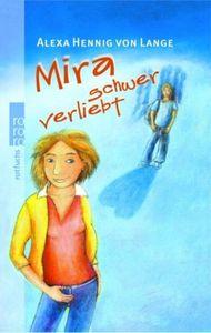 Mira schwer verliebt