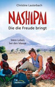 Nashipai - Die die Freude bringt
