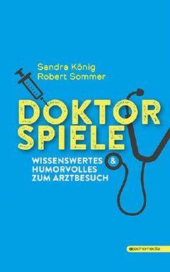 DOKTORSPIELE von Robert Sommer bei LovelyBooks (Comic)