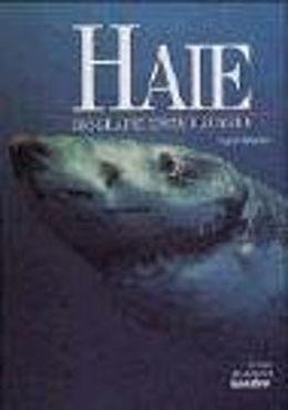 Haie: Biografie eines Räubers