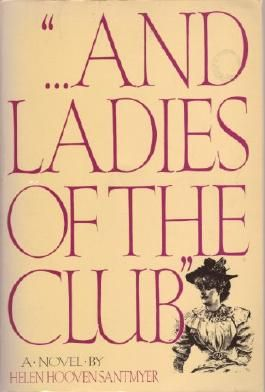 """. . . And Ladies of the Club"""