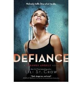 [( Defiance )] [by: Lili St. Crow] [Mar-2011]