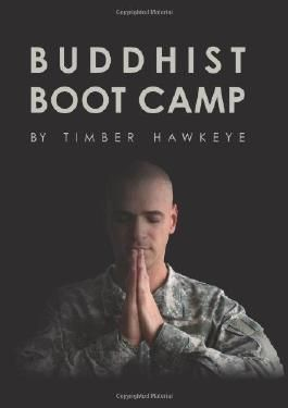 [ BUDDHIST BOOT CAMP ] BY Hawkeye, Timber ( Author ) [ 2013 ] Hardcover