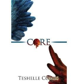 [ Core ] By Combs, Teshelle (Author) [ Jun - 2013 ] [ Paperback ]