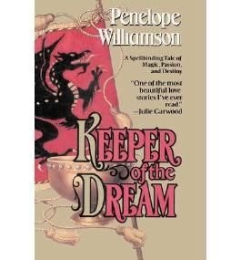 [(Keeper of the Dream * *)] [by: Penelope Williamson]