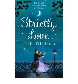 [(Strictly Love)] [ By (author) Julia Williams ] [September, 2008]