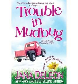 [ TROUBLE IN MUDBUG ] By DeLeon, Jana ( Author) 2013 [ Paperback ]