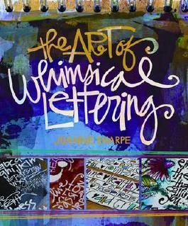 [(The Art of Whimsical Lettering)] [ By (author) Joanne Sharpe ] [April, 2014]