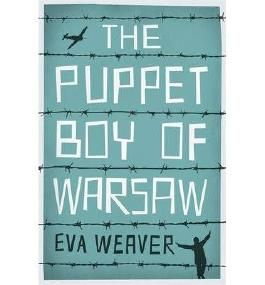[(The Puppet Boy of Warsaw)] [Author: Eva Weaver] published on (April, 2013)