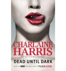 [Dead Until Dark] [by: Charlaine Harris]