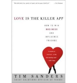 [Love Is the Killer App] How to Win Business and Influence Friends ] BY [Sanders, JR. Thomas]Paperback