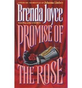 [Promise of the Rose] [by: Brenda Joyce]