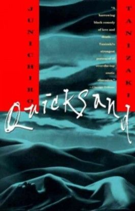(QUICKSAND ) BY Tanizaki, Jun'ichiro (Author) Paperback Published on (06 , 1995)