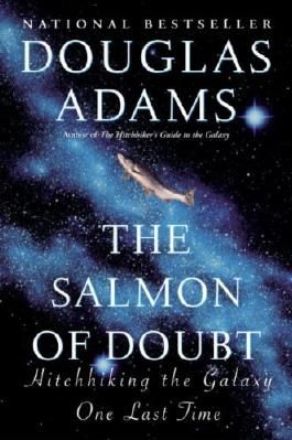 (THE SALMON OF DOUBT: HITCHHIKING THE GALAXY ONE LAST TIME ) BY Adams, Douglas (Author) Paperback Published on (07 , 2003)