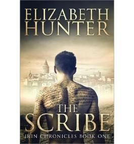 {THE SCRIBE: IRIN CHRONICLES BOOK ONE BY HUNTER, ELIZABETH } [PAPERBACK]