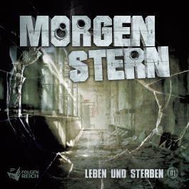 Morgenstern - CD / Leben und Sterben