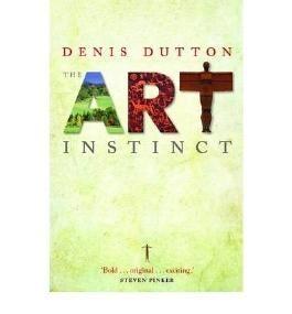 The Art Instinct: Beauty, Pleasure, and Human Evolution (Hardback) - Common