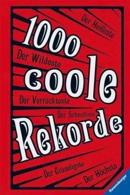 1000 coole Rekorde