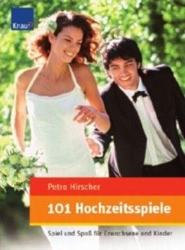 101 Hochzeitsspiele
