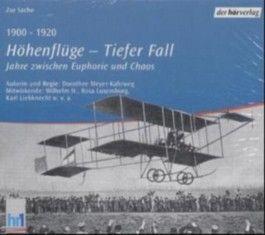 1900-1920, Höhenflüge - Tiefer Fall