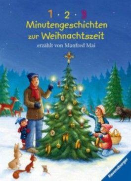 1 - 2 - 3 Minutengeschichten zur Weihnachtszeit