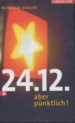 24.12. - aber pünktlich