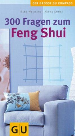 300 Fragen zum Feng Shui