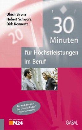 30 Minuten für Höchstleistungen im Beruf