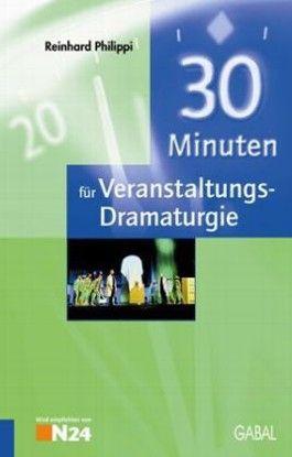 30 Minuten für professionelle Veranstaltungs-Dramaturgie