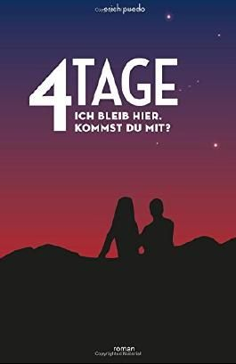 4 Tage: Ich bleib hier. Kommst du mit? (rotes Cover)