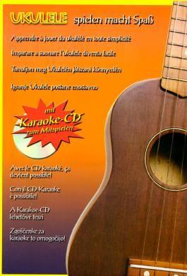 Ukulele spielen macht Spaß: mit Karaoke-CD zum Mitspielen