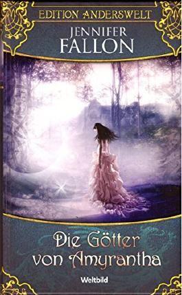 Die Götter von Amyrantha (Edition Anderswelt)