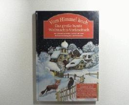 Vom Himmel hoch, Das große bunte Weihnachts-Vorlesebuch 2001