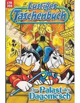 Walt Disney: LTB Lustiges Taschenbuch Band 204: Der Palast des Dagomesch - Donald Duck und Micky Maus Comics für deine Sammlung