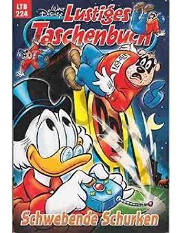 Walt Disney: LTB Lustiges Taschenbuch Band 224: Schwebende Schurken - Donald Duck und Micky Maus Comics für deine Sammlung