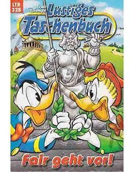 Walt Disney: LTB Lustiges Taschenbuch Band 328: Fair geht vor! - Donald Duck und Micky Maus Comics für deine Sammlung