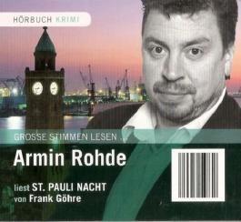 Armin Rohde liest St. Pauli Nacht (Krimi-Bibliothek) [1 Audio-CD: 74 Min. / Audiobook]