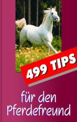 499 Tips für den Pferdefreund