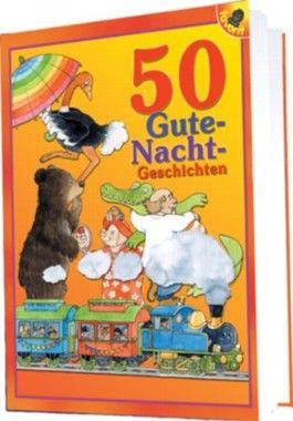 50 Gute-Nacht-Geschichten. Band 1