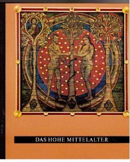 Das Hohe Mittelalter.
