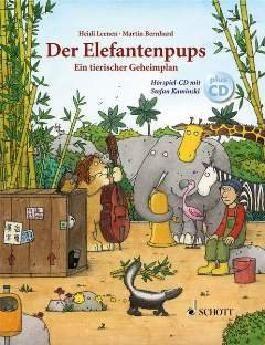 DER ELEFANTENPUPS - EIN TIERISCHER GEHEIMPLAN - arrangiert für Buch - mit CD [Noten / Sheetmusic] Komponist: LEENEN HEIDI + BERNHARD MARTIN