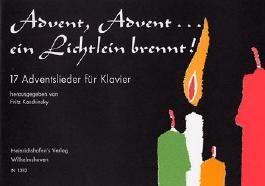 ADVENT ADVENT EIN LICHTLEIN BRENNT - arrangiert für Klavier [Noten / Sheetmusic]