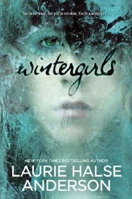 Wintergirls by Anderson, Laurie Halse (2010) Paperback