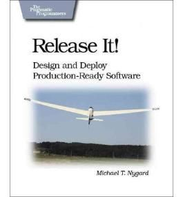 [ RELEASE IT!: DESIGN AND DEPLOY PRODUCTION-READY SOFTWARE (PRAGMATIC PROGRAMMERS) ] Nygard, Michael T (AUTHOR ) Apr-01-2007 Paperback