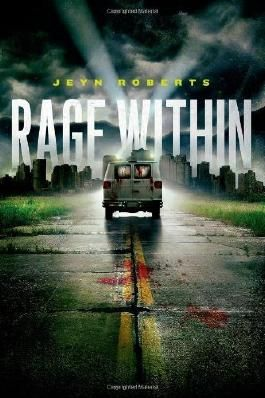 Rage Within [ RAGE WITHIN ] by Roberts, Jeyn (Author ) on Sep-04-2012 Hardcover