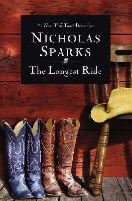 The Longest Ride by Sparks, Nicholas (2014) Paperback
