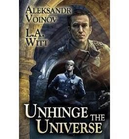 { UNHINGE THE UNIVERSE } By Voinov, Aleksandr ( Author ) [ Jul - 2013 ] [ Paperback ]
