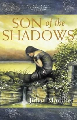 Son of the Shadows (Sevenwaters Trilogy)