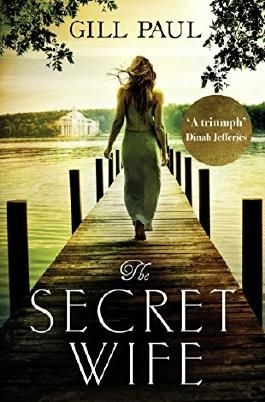 The Secret Wife: The new top ten bestselling romance of 2016